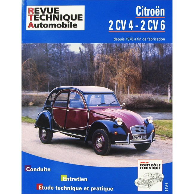 revue technique etai pour citro n 2cv 4 et 2cv 6. Black Bedroom Furniture Sets. Home Design Ideas